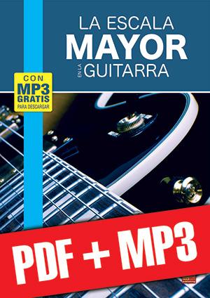 La escala mayor en la guitarra (pdf + mp3)