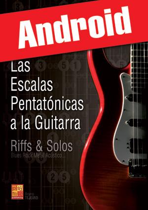 Las escalas pentatónicas a la guitarra (Android)