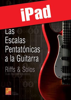 Las escalas pentatónicas a la guitarra (iPad)