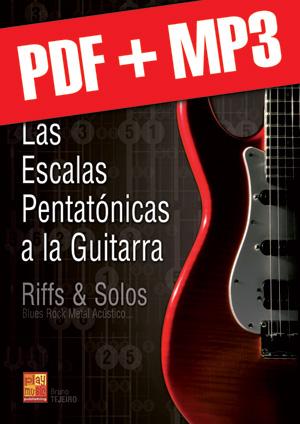 Las escalas pentatónicas a la guitarra (pdf + mp3)