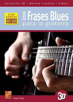 200 frases blues para la guitarra en 3D