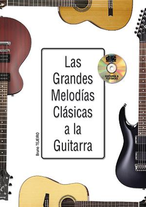 Las grandes melodías clásicas a la guitarra