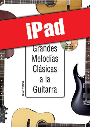 Las grandes melodías clásicas a la guitarra (iPad)