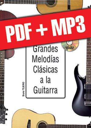 Las grandes melodías clásicas a la guitarra (pdf + mp3)