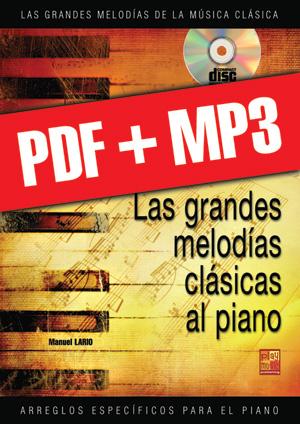 Las grandes melodías clásicas al piano - Volumen 1 (pdf + mp3)