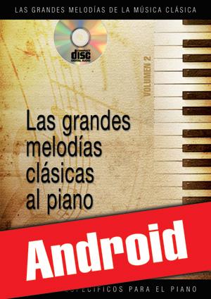 Las grandes melodías clásicas al piano - Volumen 2 (Android)