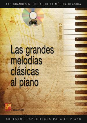 Las grandes melodías clásicas al piano - Volumen 2