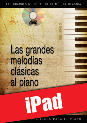 Las grandes melodías clásicas al piano - Volumen 2 (iPad)