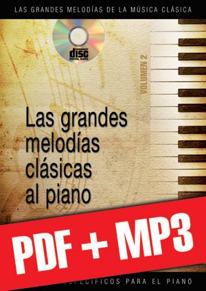 Las grandes melodías clásicas al piano - Volumen 2 (pdf + mp3)