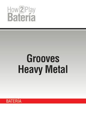 Grooves Heavy Metal