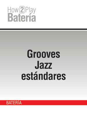 Grooves Jazz estándares
