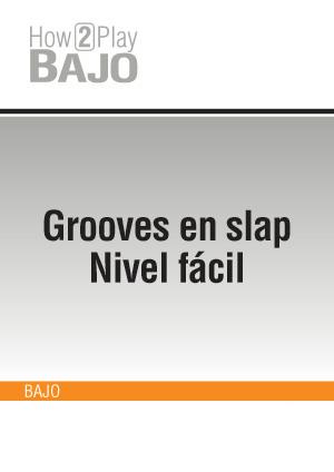 Grooves en slap - Nivel fácil