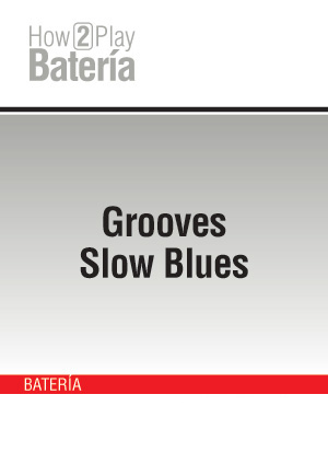 Grooves Slow Blues