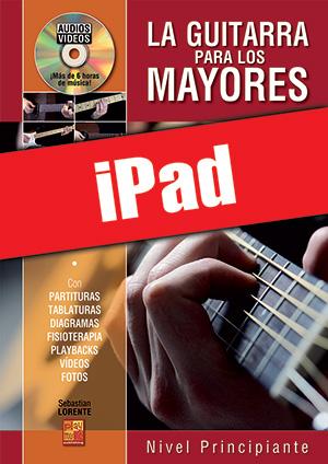 La guitarra para los mayores - Nivel principiante (iPad)