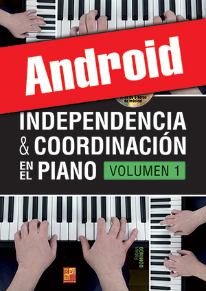 Independencia & coordinación en el piano - Volumen 1 (Android)