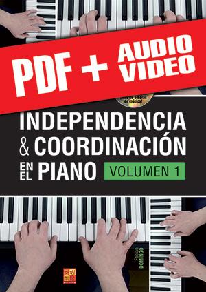 Independencia & coordinación en el piano - Volumen 1 (pdf + mp3 + vídeos)