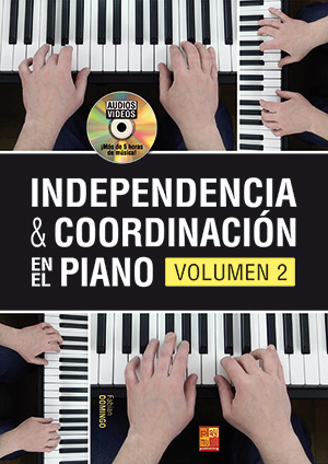 Independencia & coordinación en el piano - Volumen 2