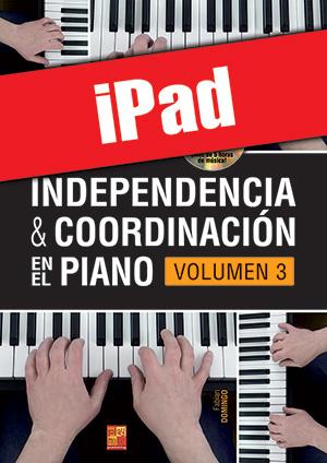Independencia & coordinación en el piano - Volumen 3 (iPad)