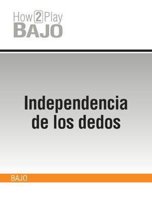 Independencia de los dedos