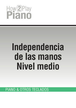 Independencia de las manos - Nivel medio