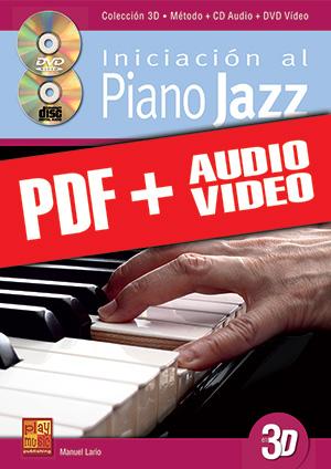 Iniciación al piano jazz en 3D (pdf + mp3 + vídeos)