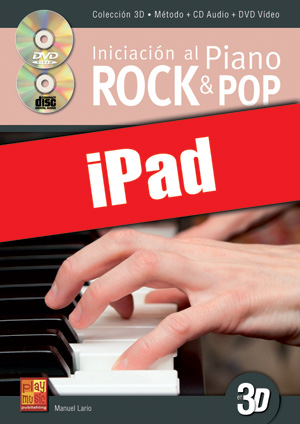 Iniciación al piano rock & pop en 3D (iPad)