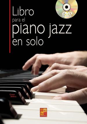 Libro para el piano jazz en solo (PIANO & TECLADOS, Métodos, Tocar