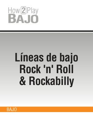 Líneas de bajo Rock 'n' Roll & Rockabilly