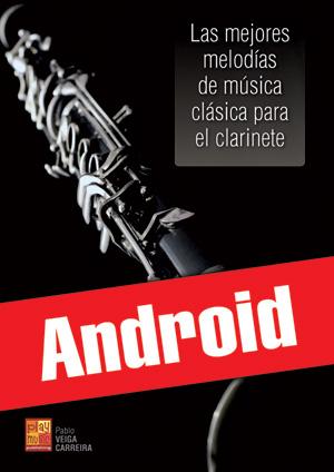 Las mejores melodías de música clásica para el clarinete (Android)