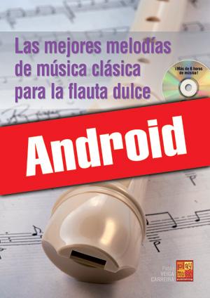 Las mejores melodías de música clásica para la flauta dulce (Android)