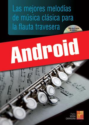 Las mejores melodías de música clásica para la flauta travesera (Android)