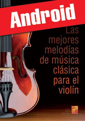 Las mejores melodías de música clásica para el violín (Android)