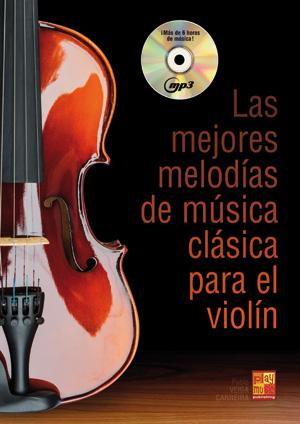 Las mejores melodías de música clásica para el violín