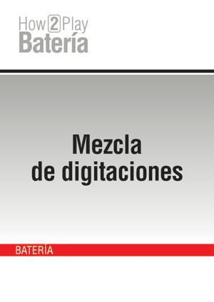 Mezcla de digitaciones