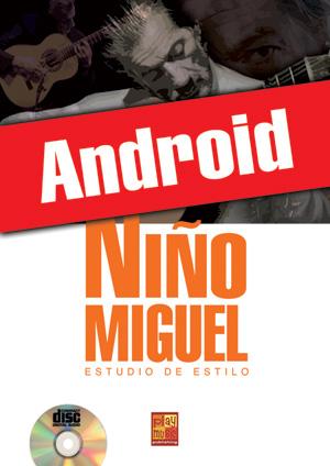 Niño Miguel - Estudio de estilo (Android)