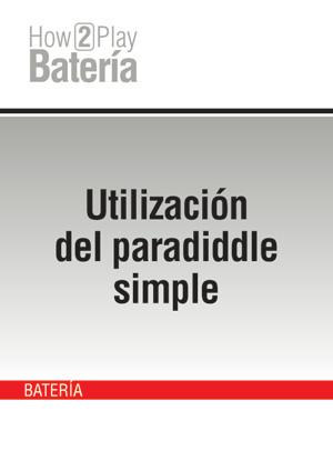 Utilización del paradiddle simple