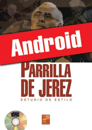 Parrilla de Jerez - Estudio de estilo (Android)