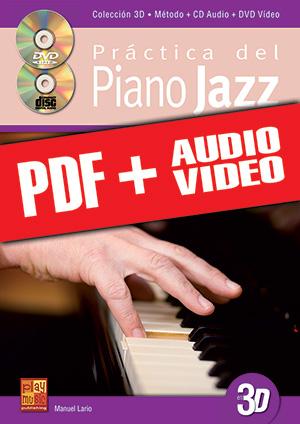 Práctica del piano jazz en 3D (pdf + mp3 + vídeos)