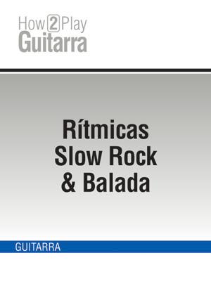 Rítmicas Slow Rock & Balada