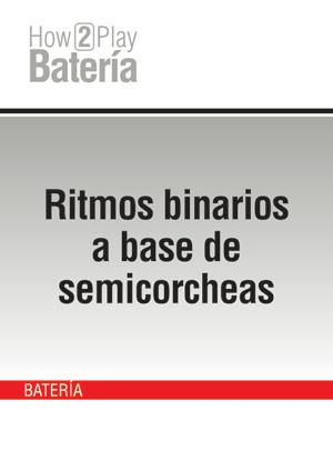 Ritmos binarios a base de semicorcheas