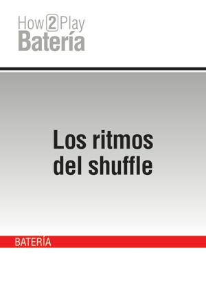 Los ritmos del shuffle