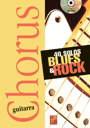 Chorus Guitarra - 40 solos blues & rock