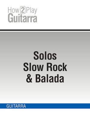 Solos Slow Rock & Balada
