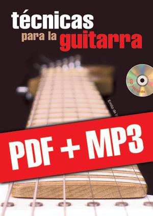 Técnicas para la guitarra (pdf + mp3)