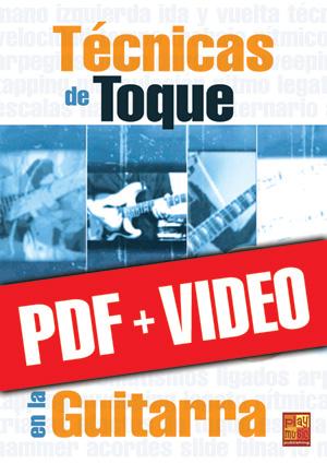 Técnicas de toque en la guitarra (pdf + vídeos)