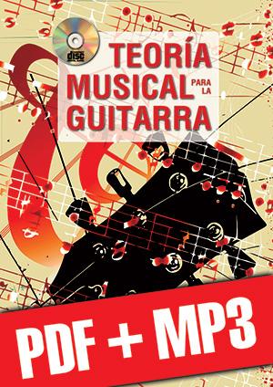 Teoría musical para la guitarra (pdf + mp3)