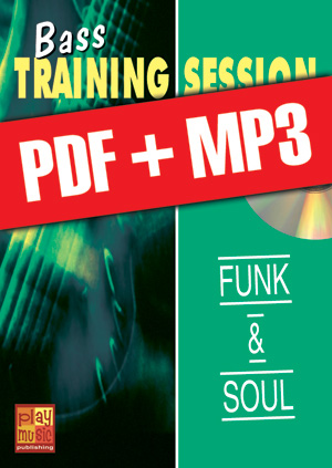 Bass Training Session - Funk & soul (pdf + mp3)