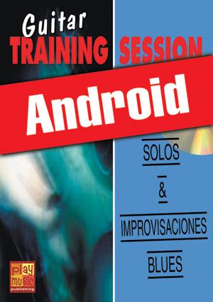 Guitar Training Session - Solos & improvisaciones blues (Android)