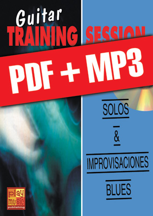 Guitar Training Session - Solos & improvisaciones blues (pdf + mp3)