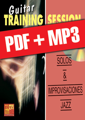 Guitar Training Session - Solos & improvisaciones jazz (pdf + mp3)